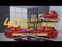 How To Decorate Living Room With Red Sofa by Red Sofa Decorating Ideas Youtube