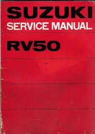 manuel atelier suzuki rv 50 1974 09 1973 la librairie du motard