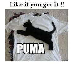 Puma Meme - like if you get it puma meme on esmemes com