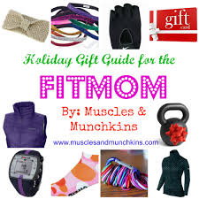 Holiday Gift Ideas by Holiday Gift Guide For The Fitmom Muscles And Munchkins