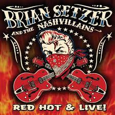 brian setzer and the nashvillains live cd album at