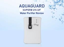 ultraviolet light water purifier reviews eureka forbes aquaguard superb uv uf water purifier review