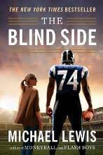 The Blind Ide The Blind Side Michael Lewis 9780393330472