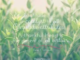 quotes of thanksgiving and gratitude 32 best gratitude images on pinterest top quotes mormons and