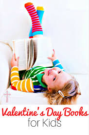 valentines books 25 must s day books for children