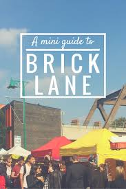 a mini guide to brick lane pack your passport