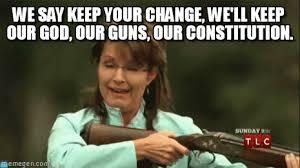 Sarah Palin Memes - sarah palin palin with gun meme on memegen