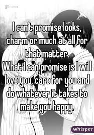 What Can I Do To Make You Happy Meme - i can t promise looks charm or much at all for that matter what i