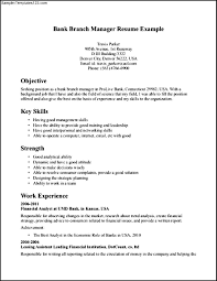 Sample Resume Objectives Banking by Resume Bank Branch Manager Resume
