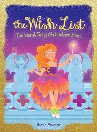 fairy grandmother the worst fairy godmother by aronson