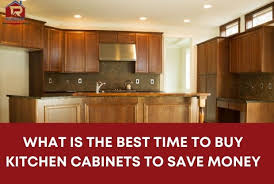 best place to buy cabinets what is the best time to buy kitchen cabinets to save money