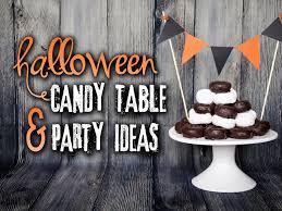 Candy Tables Ideas Halloween Candy Table U0026 Party Ideas The Diy Lighthouse