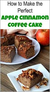 how to make the perfect apple cinnamon coffee cake