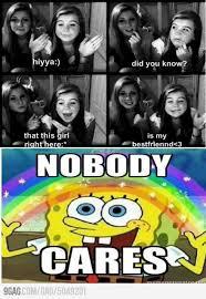 No One Cares Spongebob Meme - image 1 nobody cares know your meme
