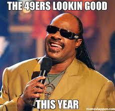 the 49ers lookin good this year meme stevie wonder 40081