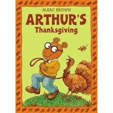 arthur s thanksgiving arthur adventure series by marc brown