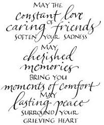 Comforting Words For Someone Who Has Lost A Loved One Best 25 Condolences Quotes Ideas On Pinterest Love Quotes For