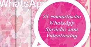 valentinstag 2018 spruche valentinstag spruche 25 romantische whatsapp sprüche zum valentinstag