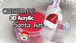 christmas nail art 3d santas hat acrylic nails youtube