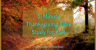 5 minute thanksgiving bible study for pool noodles pixie dust