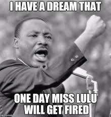 Dream Meme - i have a dream meme generator imgflip