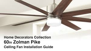 home decorators colleciton how to install the zolman pike ceiling fan from home decorators