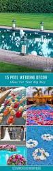 Backyard Wedding Party Ideas by Best 25 Backyard Wedding Pool Ideas Only On Pinterest Floating