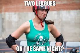 Roller Derby Meme - february derby dates and conflicts kc derby digest