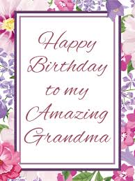 cards for birthday cards for grandmother birthday greeting cards by