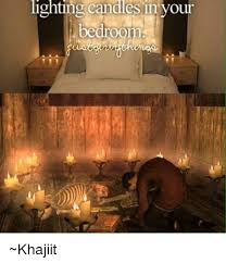 bedroom candles lighting candles in your bedroom khajiit meme on me me