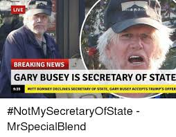 Gary Busey Meme - live om urs breaking news gary busey is secretary of state 935