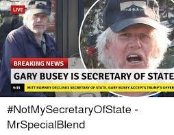 Gary Busey Meme - live om urs breaking news gary busey is secretary of state 935