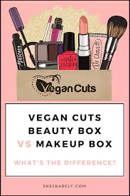 the vegan cuts beauty box vs the makeup box what u0027s the difference