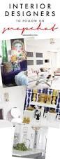 5 interior designers to follow on snapchat sarah sarna