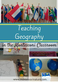 Do Continents Have Flags Teaching Geography In The Montessori Classroom Montessori Nature