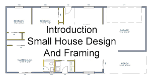 small house design home design ideas introduction small house design and framing