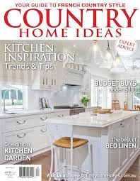 kitchen ideas magazine country home ideas magazine fair country home ideas home design