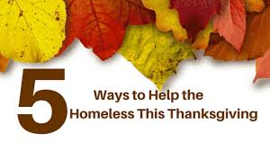 what you can do for the homeless this thanksgiving martha s