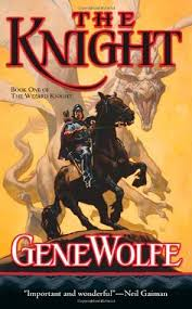 knight wizard knight 1 gene wolfe