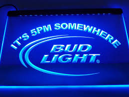 Bud Light Wallpaper Bud Light It U0027s 5 Pm Somewhere Bar Led Sign My Trendy Bay