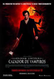 Abraham Lincoln: Cazador De Vampiros (Abraham Lincoln: Vampire Hunter)