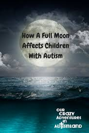 Full Moon Meme - why a full moon affects children with autism free calendar