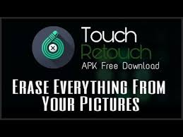 fb touch apk touch retouch apk free erase everything from your