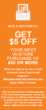 the home depot black friday coupon 2017 home depot home depot signup for emails get 5 off 50 coupon