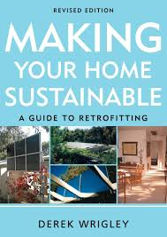 making your home sustainable book scribe publications