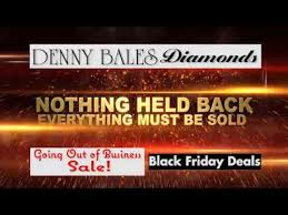 jewelry sales black friday denny bales retirement sale black friday diamond jewelry sale