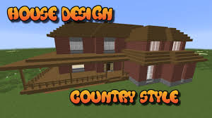 country style house minecraft house ideas country style house part 1