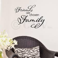 Home Decor Sayings by Amazon Com Friends Are Chosen Family Vinyl Lettering Wall Decal