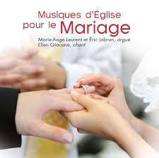 chanson mariage musique d église pour le mariage