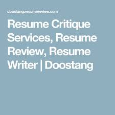 Resume Critique Online by Best 20 Resume Writer Ideas On Pinterest How To Make Resume